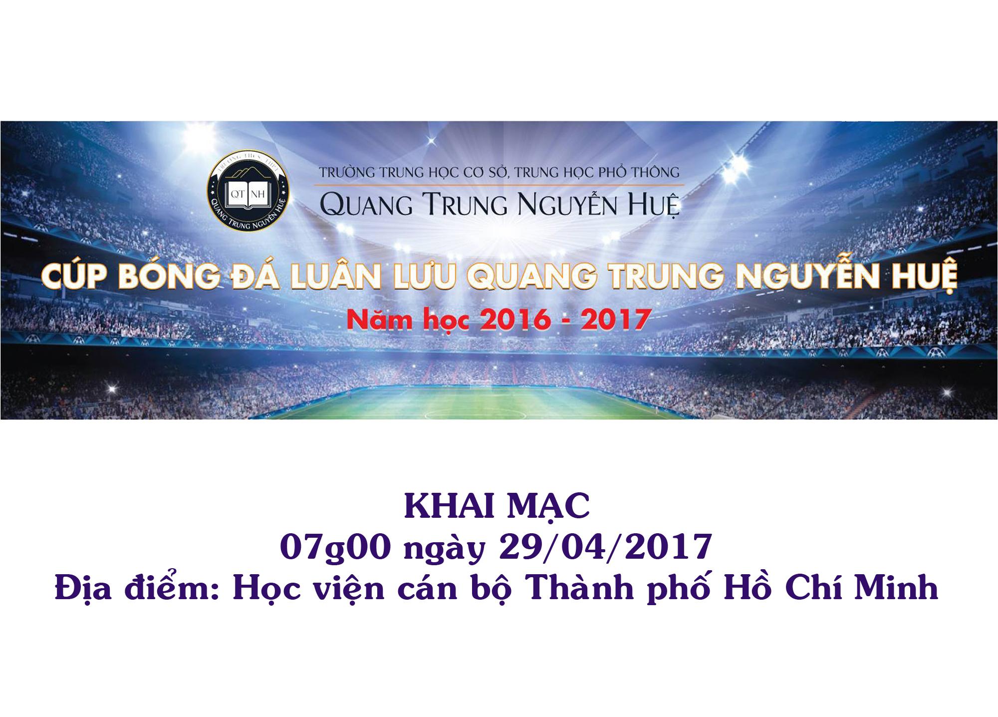 Giải bóng đã luân lưu Quang Trung Nguyễn Huệ, Năm học 2016 - 2017